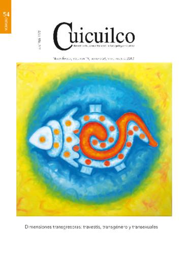 Cuicuilco Vol. 19 Num. 54 (2012) Dimensiones transgresoras: travestis, transgénero y transexuales