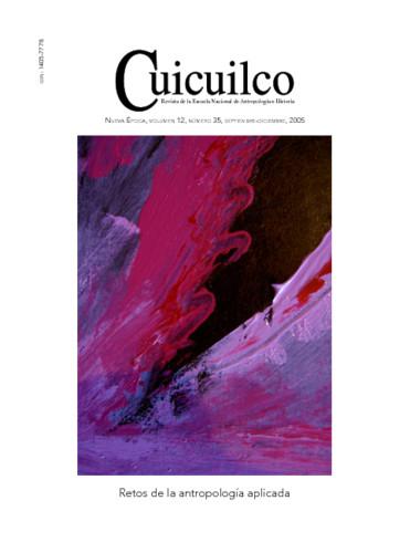 Cuicuilco Vol. 12 Num. 35 (2005) Retos de la antropología aplicada