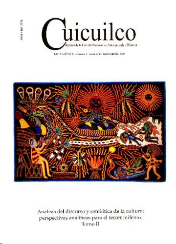 Cuicuilco Vol. 9 Num. 25 (2002) Análisis del discurso y semiótica de la cultura: perspectivas analíticas para el tercer milenio. Tomo II