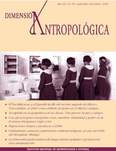 Dimensión Antropológica -  Vol. 59 (2013)