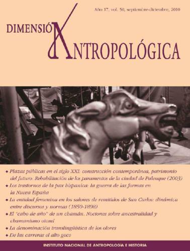 Dimensión Antropológica -  Vol. 50 (2010)