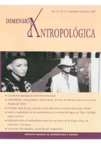 Dimensión Antropológica -  Vol. 47 (2009)