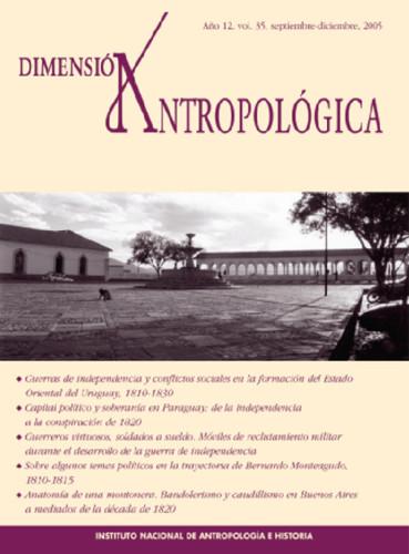 Dimensión Antropológica -  Vol. 35 (2005)