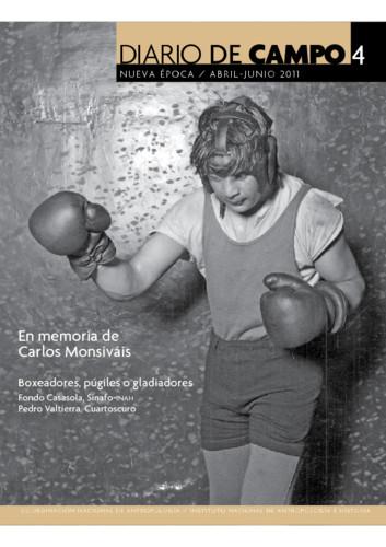 Diario de Campo -  Num. 4 (2011) En memoria de Carlos Monsiváis