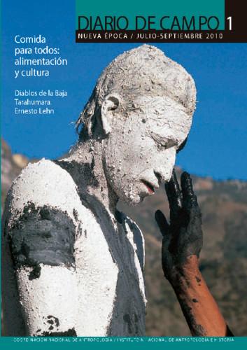 Diario de Campo -  Num. 1 (2010) Comida para todos: alimentación y cultura