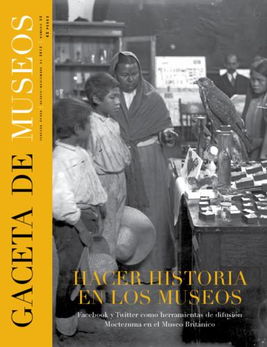 Gaceta de Museos -  Num. 53 (2012) Hacer historia en los museos