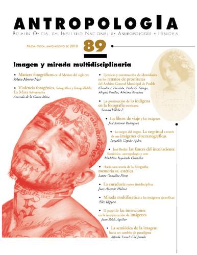 Antropología Num. 89 (2010) Imagen y mirada multidisciplinaria