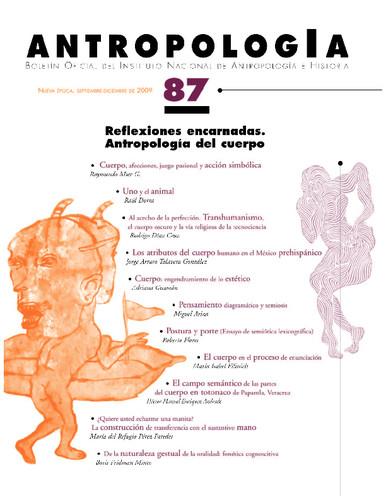 Antropología Num. 87 (2009) Reflexiones encarnadas. Antropología del cuerpo