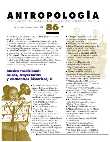 Antropología Num. 86 (2009) Música tradicional: raíces, trayectorias y encuentros históricos, II