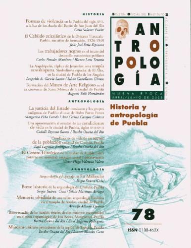 Antropología Num. 78 (2005) Historia y antropología de Puebla