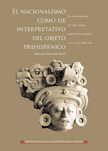 El Nacionalismo como eje interpretativo del objeto prehispánico