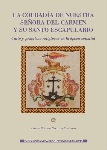 La cofradía de nuestra señora del Carmen y su santo escapulario