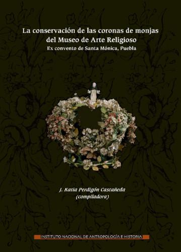 La conservación de las coronas de monjas del Museo de Arte Religioso