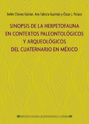 Sinopsis de la herpetofauna en contextos paleontológicos y arqueológicos