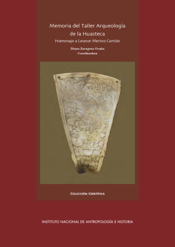 Memoria del Taller Arqueología de la Huasteca