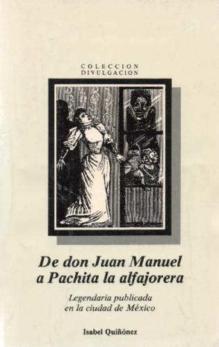 De don Juan Manuel a Pachita la alfajorera
