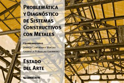 Problemática y diagnóstico de sistemas constructivos con metales