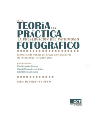 De la teoría a la práctica. La preservación del patrimonio fotográfico