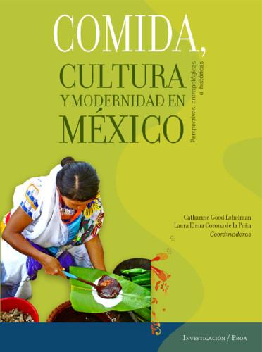 Comida, cultura y modernidad en México