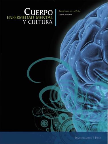 Cuerpo, enfermedad mental y cultura
