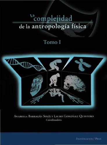 La complejidad de la Antropología Física