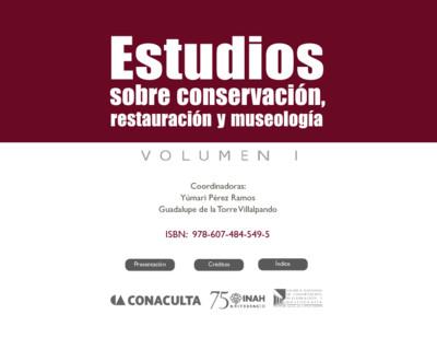 Estudios sobre conservación, restauración y museología I