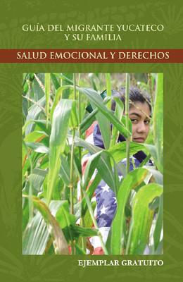 Guia del migrante yucateco y su familia
