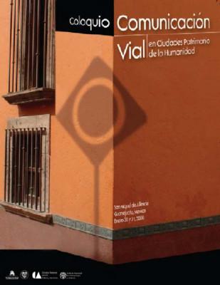 Coloquio Comunicación vial en ciudades Patrimonio de la Humanidad.