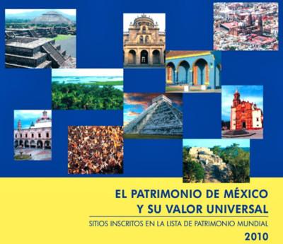 El Patrimonio de México y su valor universal.