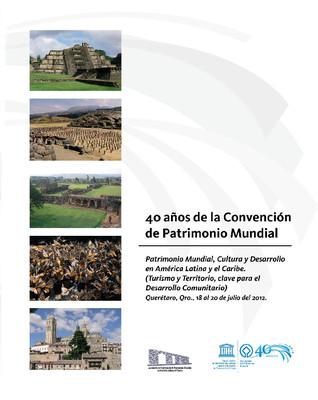 40 años de la Conservación de Patrimonio Mundial