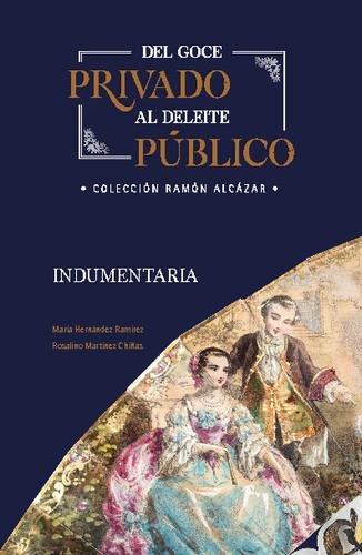 Del goce privado al deleite público. Colección Ramón Alcázar