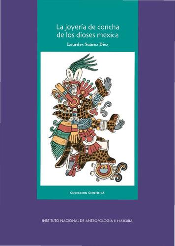 La joyería de concha de los dioses mexica