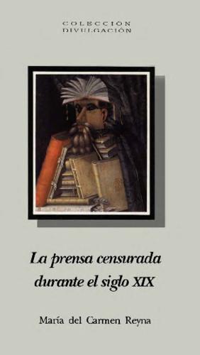 La prensa censurada durante el siglo XIX
