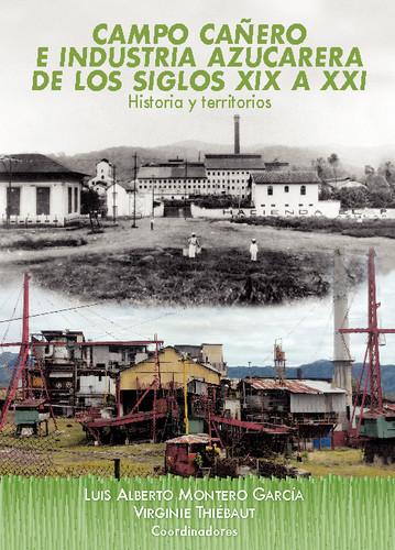 Campo cañero e industria azucarera de los siglos XIX a XXI