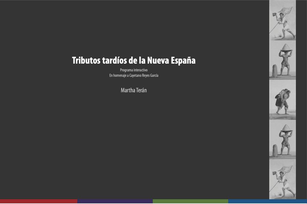 Tributos tardíos de la Nueva España