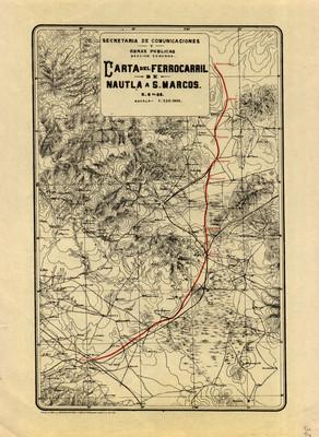 Carta del Ferrocarril de Nautla a S. Marcos