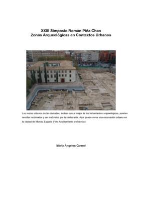 La gestión del Patrimonio Arqueológico en ámbitos urbanos: los retos del futuro