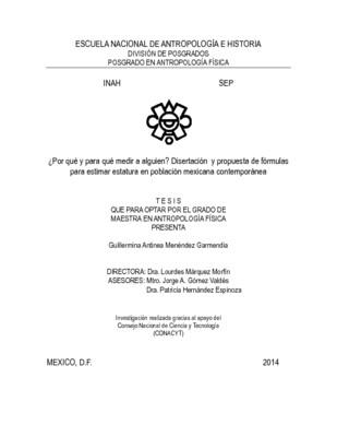 ¿Por qué y para qué medir a alguien? disertación y propuesta de formulas para estimar estatura en población mexicana contemporánea