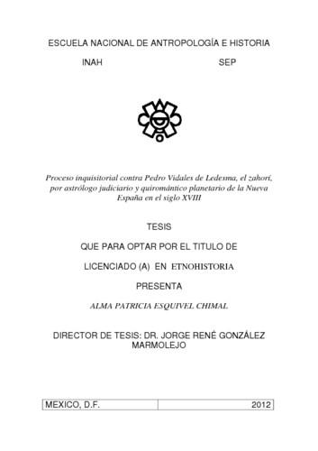 Proceso inquisitorial contra Pedro Vidales de Ledesma, el zahori, por astrólogo judicario y quiromático de la Nueva España en el siglo XVIII