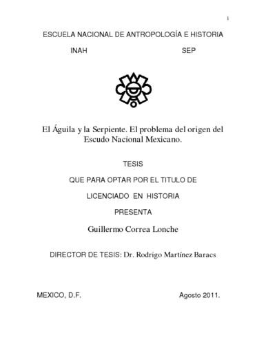 El águila y la serpiente. El problema del origen del Escudo Nacional Mexicano