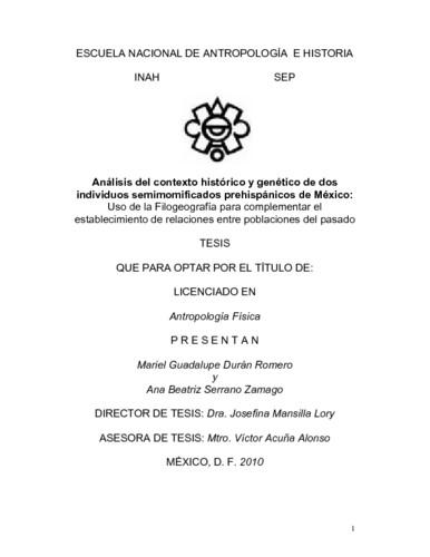 Análisis del contexto histórico y genético de dos individuos semimomificados prehispánicos de México: uso de la filogeografía para complementar el establecimiento de relaciones entre poblaciones del pasado