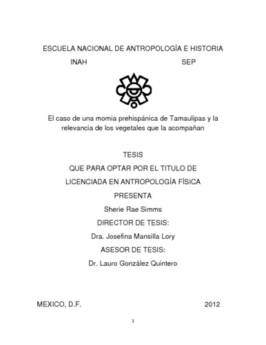 El caso de una momia prehispánica de Tamaulipas y la relevancia de los vegetales que la acompañan