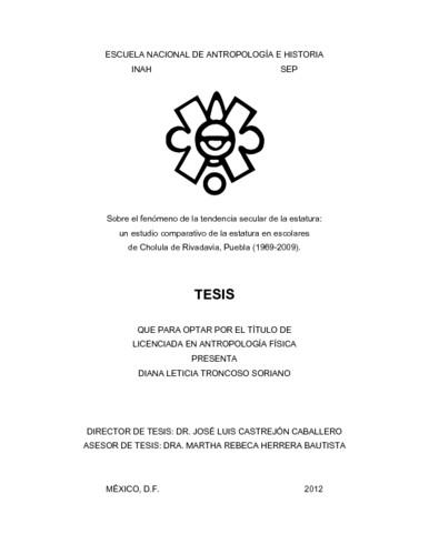 Sobre el fenómeno de la tendencia secular de la estatura: un estudio comparativo de la estatura en escolares de Cholula de Rivadavía, Puebla (1969-2009)