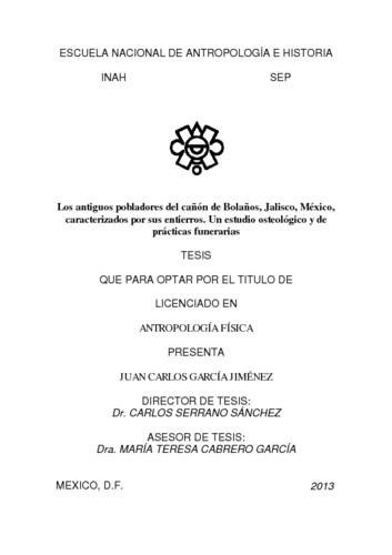 Los antiguos pobladores del cañón de Bolaños, Jalisco, México, caracterizados por sus entierros. Un estudio osteológico y de prácticas funerarias