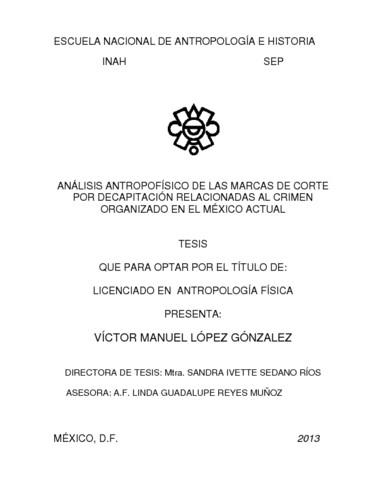 Análisis antropofísico de las marcas del corte por decapitación relacionadas al crimen organizado en el México actual