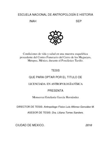 Condiciones de vida y salud en una muestra esquelética procedente del  centro funerario del cerro de los magueyes, Metepec, México, durante el  posclásico tardío