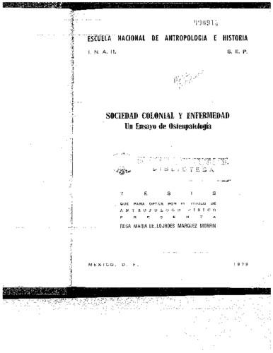 Sociedad colonial y enfermedad: un ensayo de osteopatología