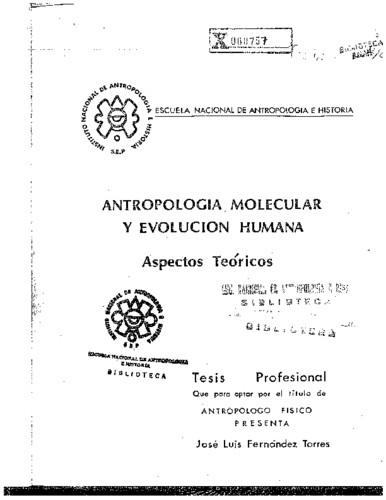 Antropología molecular y evolución humana: aspectos teóricos