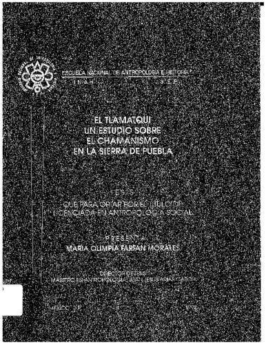 El Tlamatqui un estudio sobre el chamanismo en la sierra de Puebla