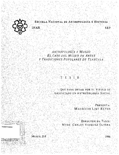 Antropología y museo: el caso del Museo de Artes y Tradiciones Populares de Tlaxcala